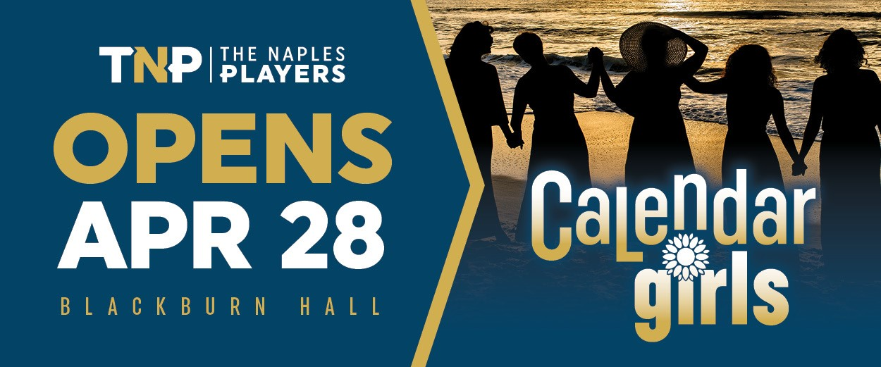The Napes Players Calendar Girls Opens April 28